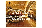 The Grand Central Oyster Cookbook