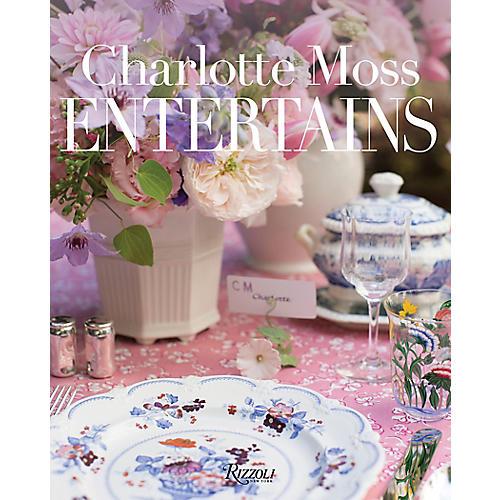 Charlotte Moss Entertains