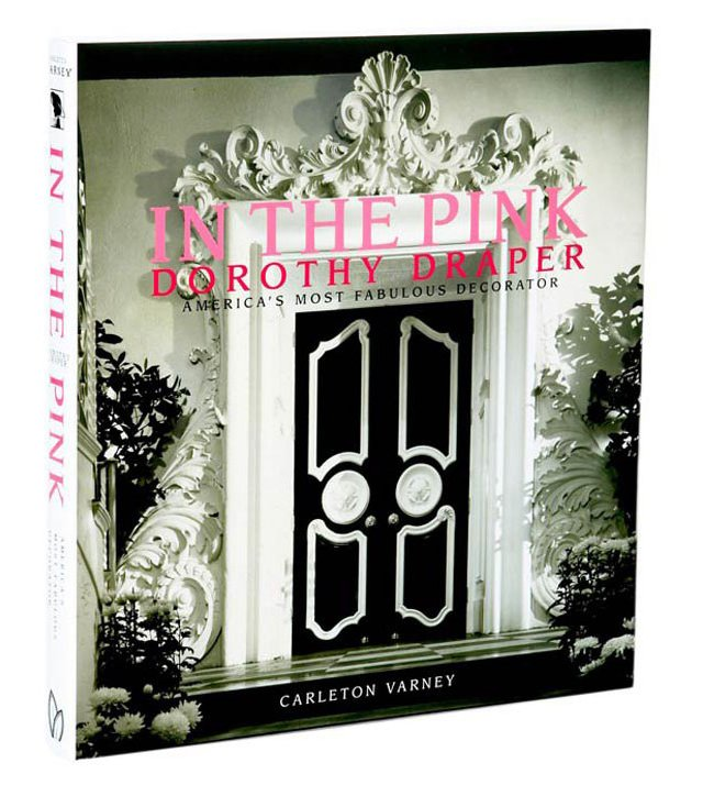 In the Pink: Dorothy Draper