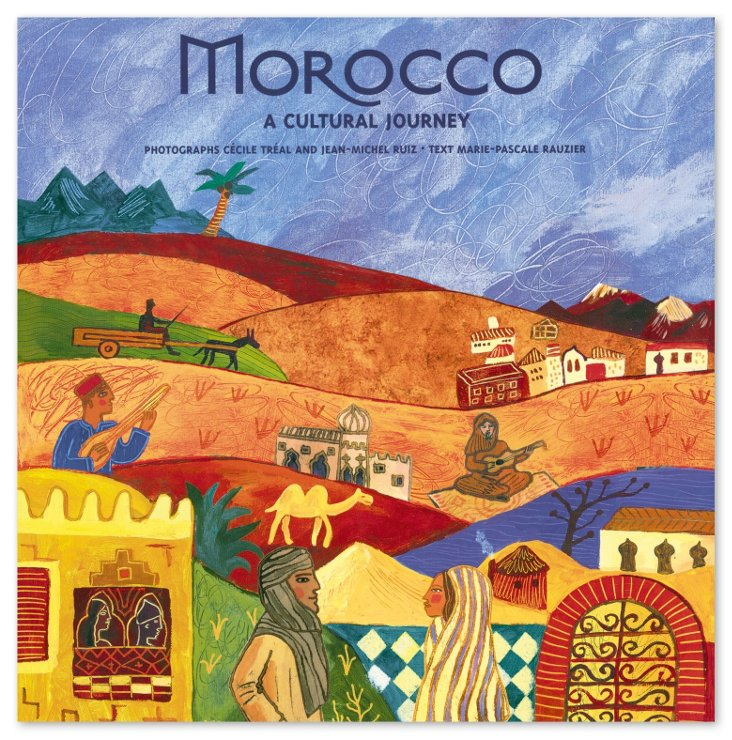 Morocco, A Cultural Journey