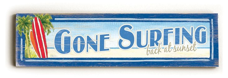 Gone Surfing Wood Sign