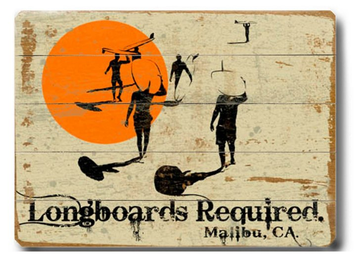Longboards Required Wood Sign