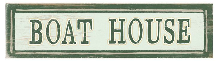 Boat House Wood Sign