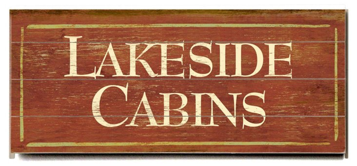 Lakeside Cabins Wood Sign