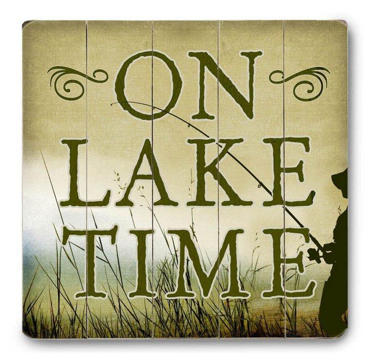 On Lake Time Sign