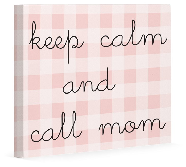 Keep Calm & Call Mom Wall Decor