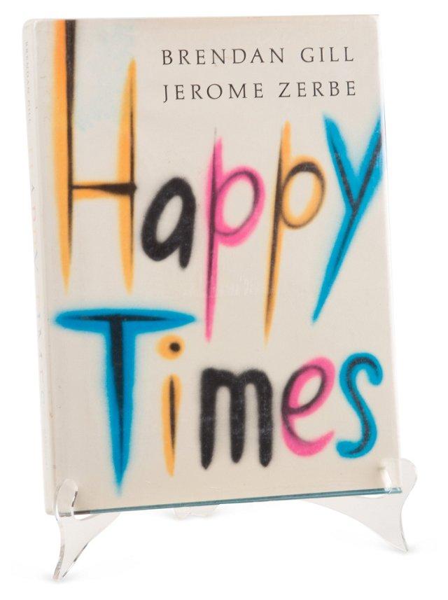 Happy Times, 1st Ed.