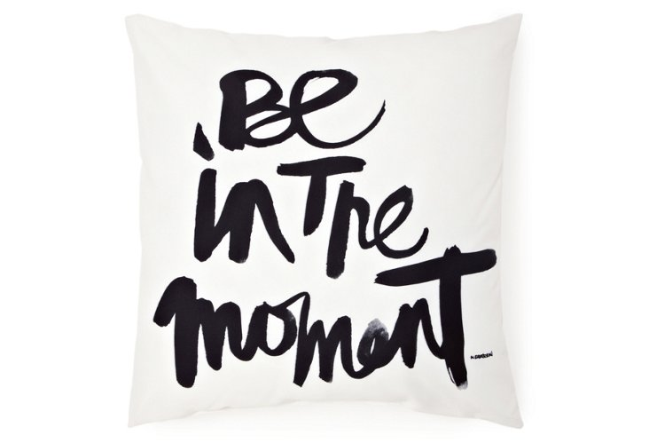 """Be In The Moment"" 20x20 Pillow, White"