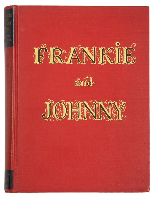 Frankie & Johnny, First Edition