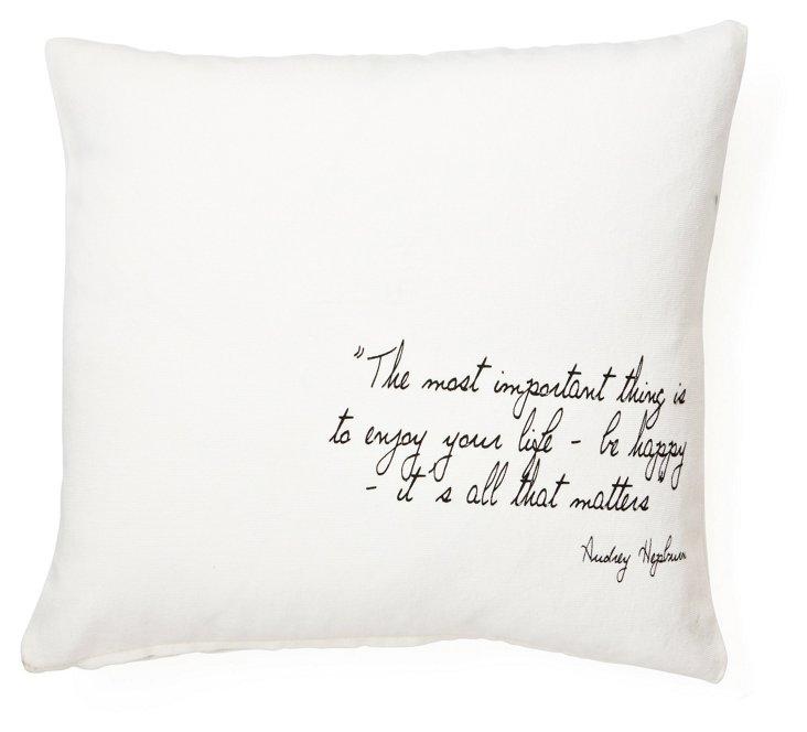 """Hepburn """"Be Happy"""" 20x20 Pillow, White"""