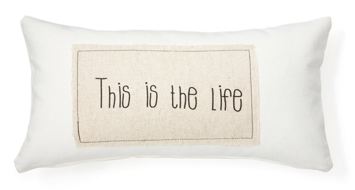 """This is the Life"" 12x24 Pillow, White"