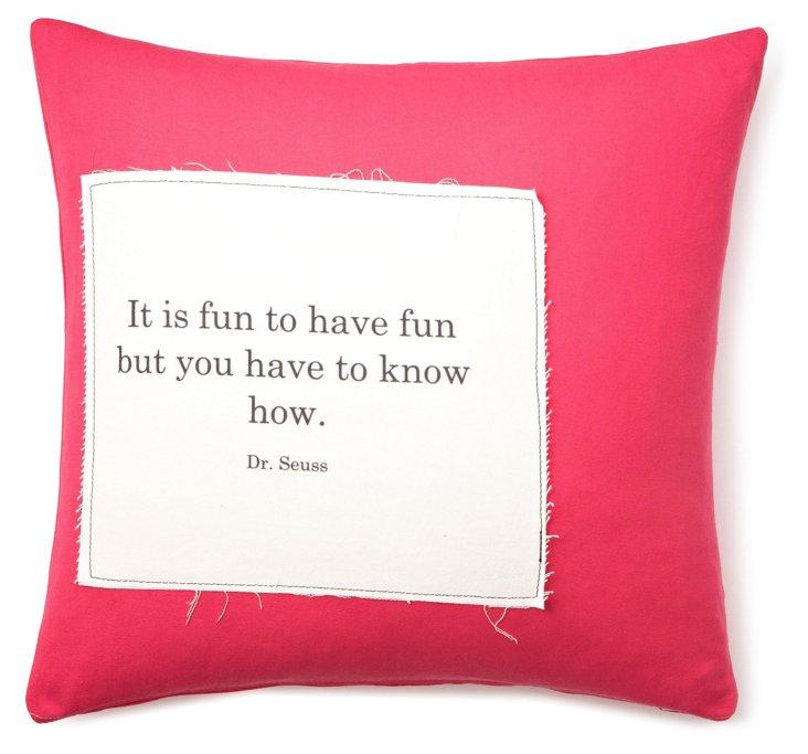 "Dr. Seuss ""Fun"" 20x20 Pillow, Pink"