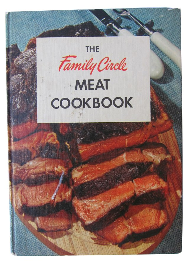 The Family Circle Meat Cookbook