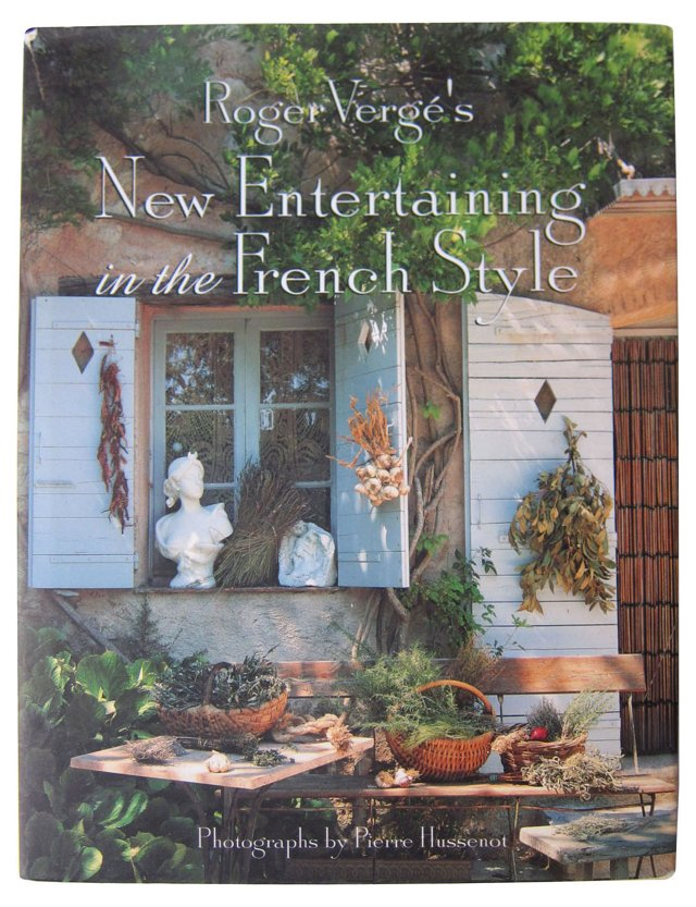 New Entertaining in the French Style