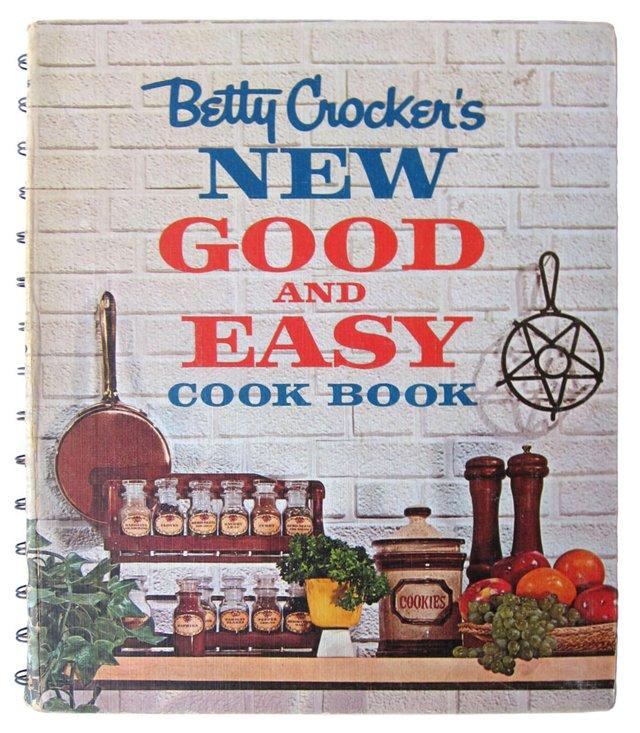 Betty Crocker's New Good and Easy