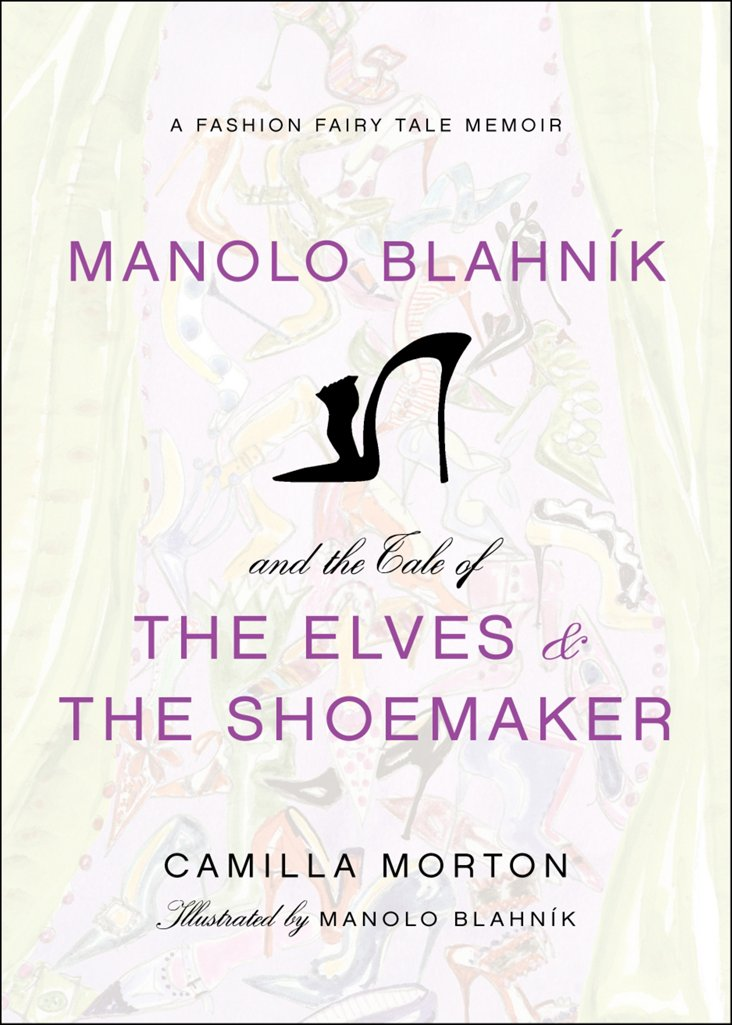 Manolo Blahnik: Elves of the Shoemaker