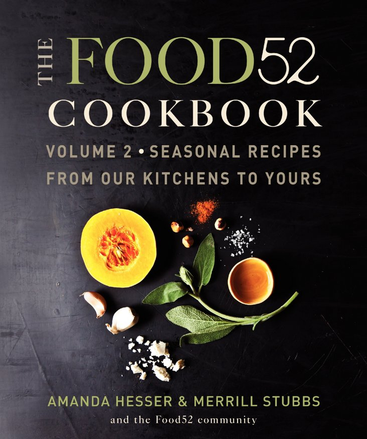 The Food52 Cookbook, Vol. 2