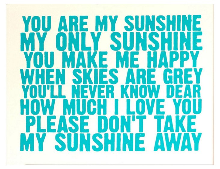 You Are My Sunshine, Blue