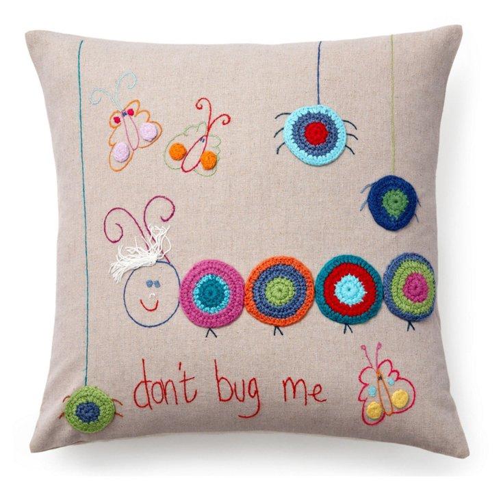 Don't Bug Me Decorative Pillow
