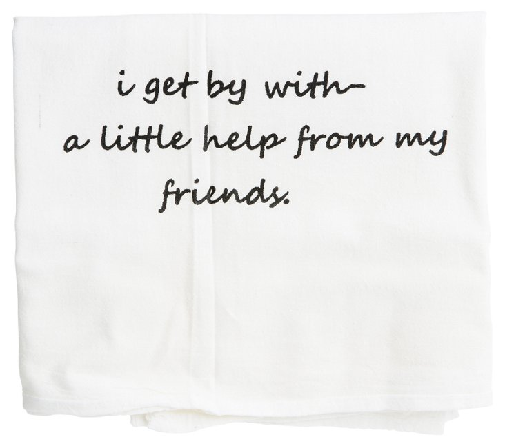 "S/2 ""Help From My Friends"" Tea Towels"