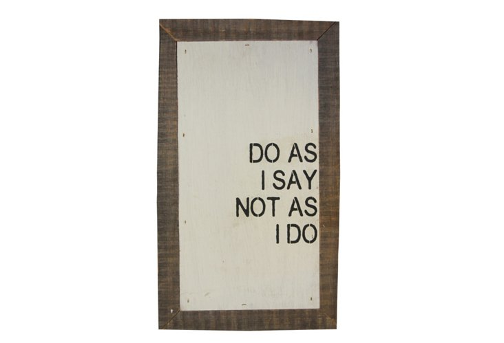 """Do as I say, not as I do"" Word Board"
