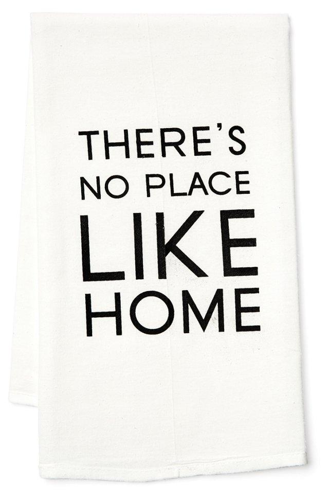 """S/2 """"No Place Like Home"""" Tea Towels"""