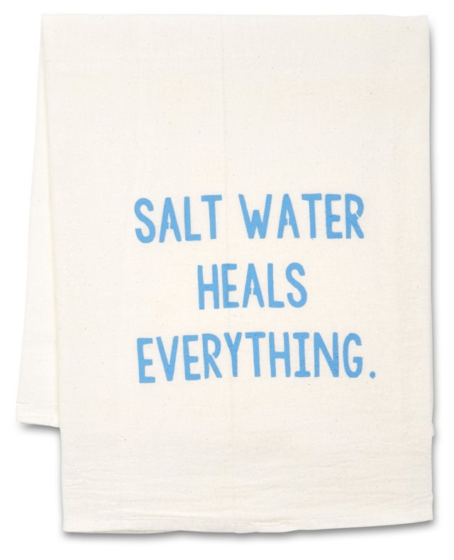 "S/2 ""Salt Water Heals Everything"" Towels"