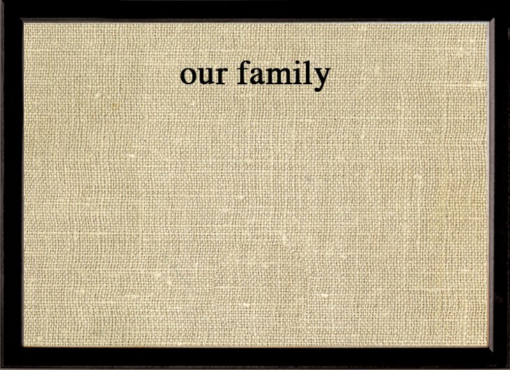 """""""Our Family"""" Bulletin Board, Large"""