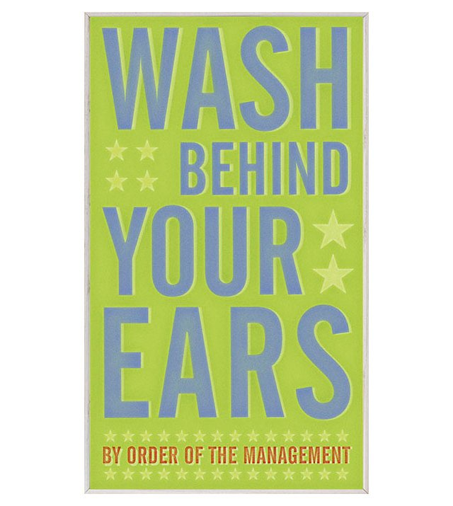 Wash Behind Your Ears