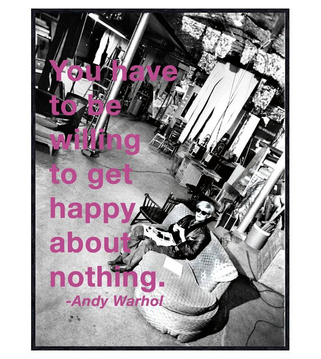 Warhol, Willing to Get Happy