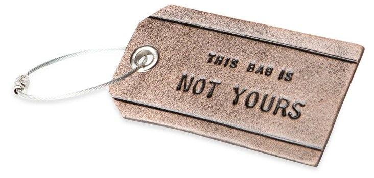 This Bag Is Not Yours Luggage Tag, Gray