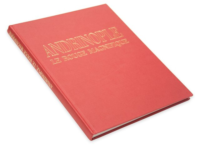Andrinople: Le Rouge Magnifique