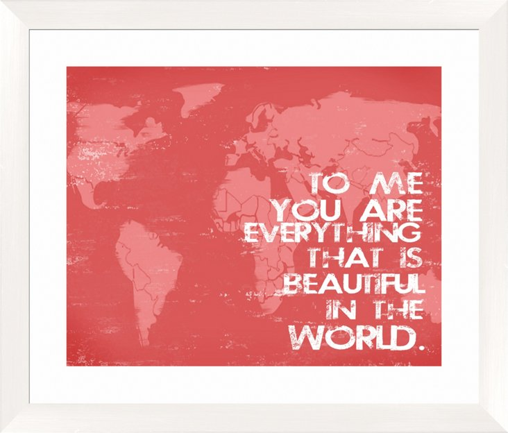 You Are Everything Print