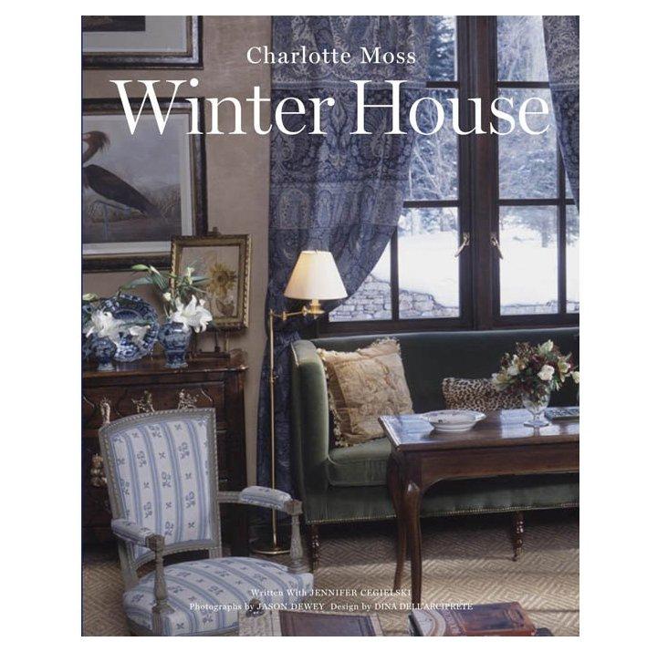 Charlotte Moss: Winter House