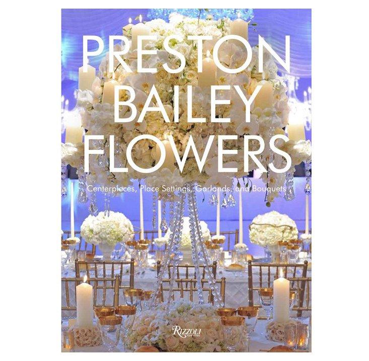 Flowers, Preston Bailey