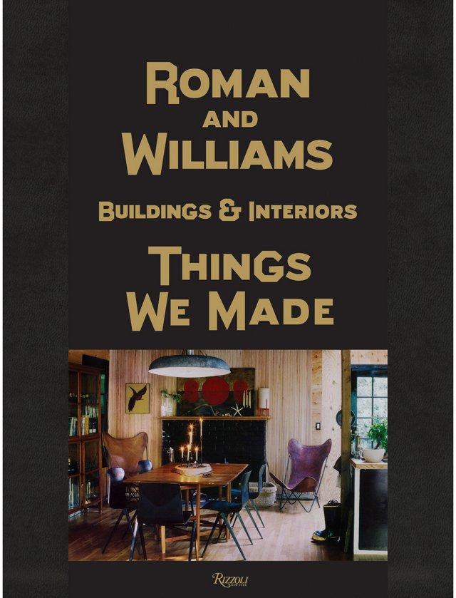 Roman & Williams: Buildings & Interiors