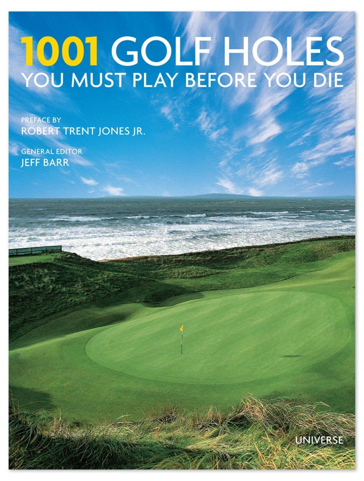 Golf Holes You Must Play Before You Die
