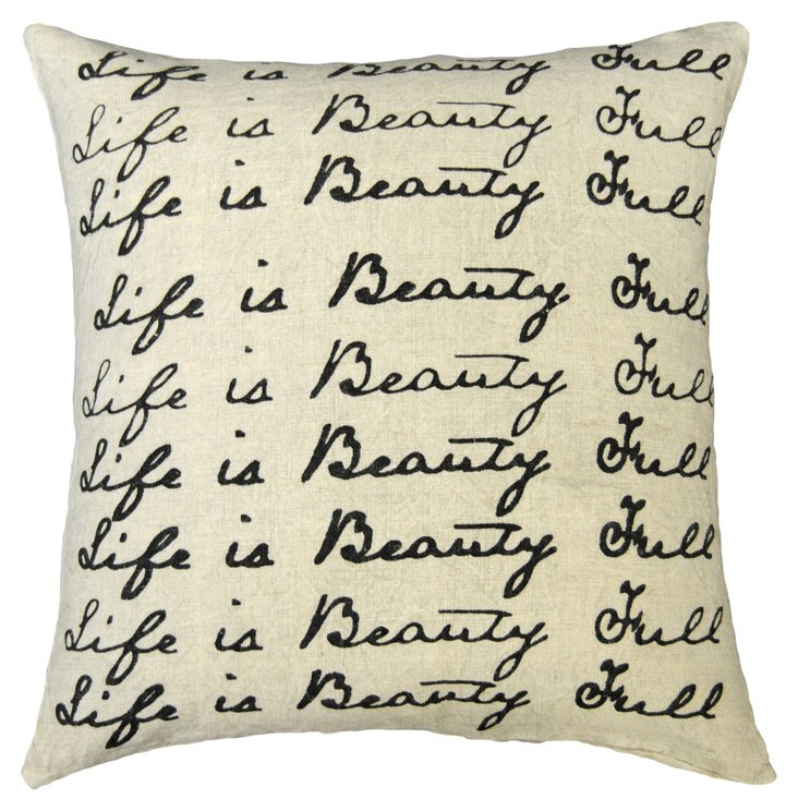 Life is Beauty Full Linen Pillow