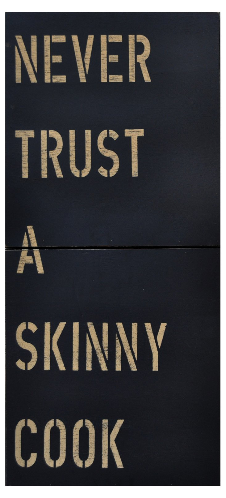 Never Trust A Skinny Cook, Black