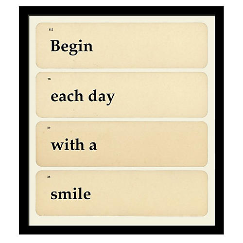 Begin Each Day with a Smile