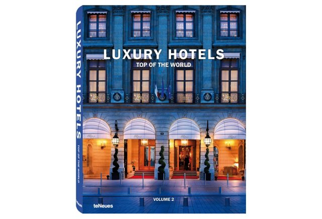 Luxury Hotels Top of the World, Vol. II