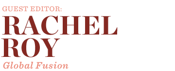 Guest Editor: Rachel Roy
