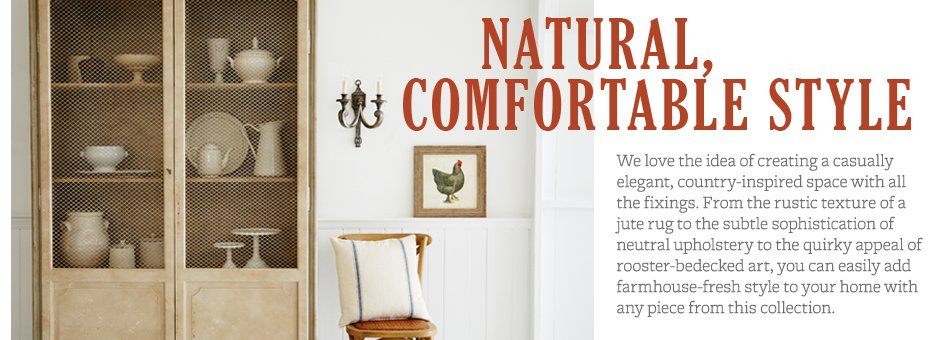 Natural, Comfortable Style
