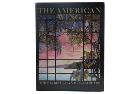 The American Wing: Metropolitan Museum