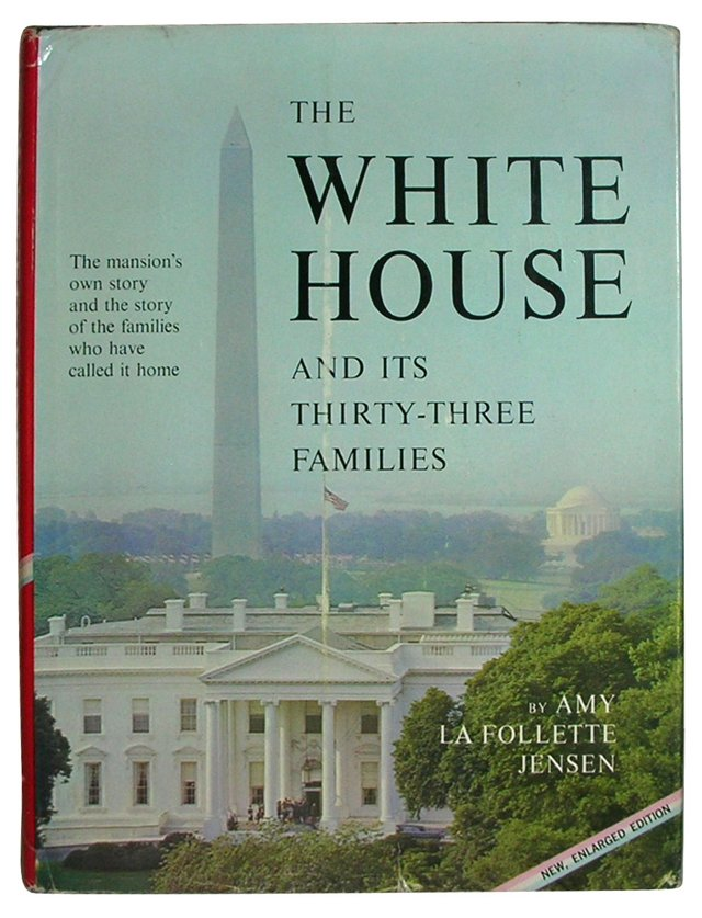 The White House & Its Families