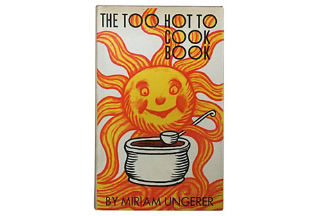 The Too Hot To Cook Book