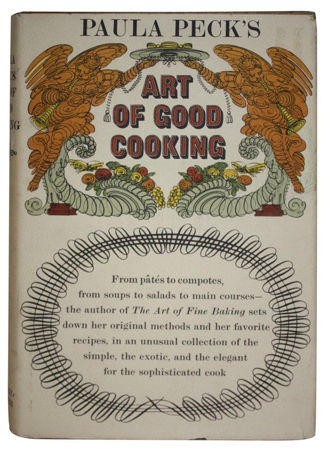 Paula Peck's Art of Good Cooking