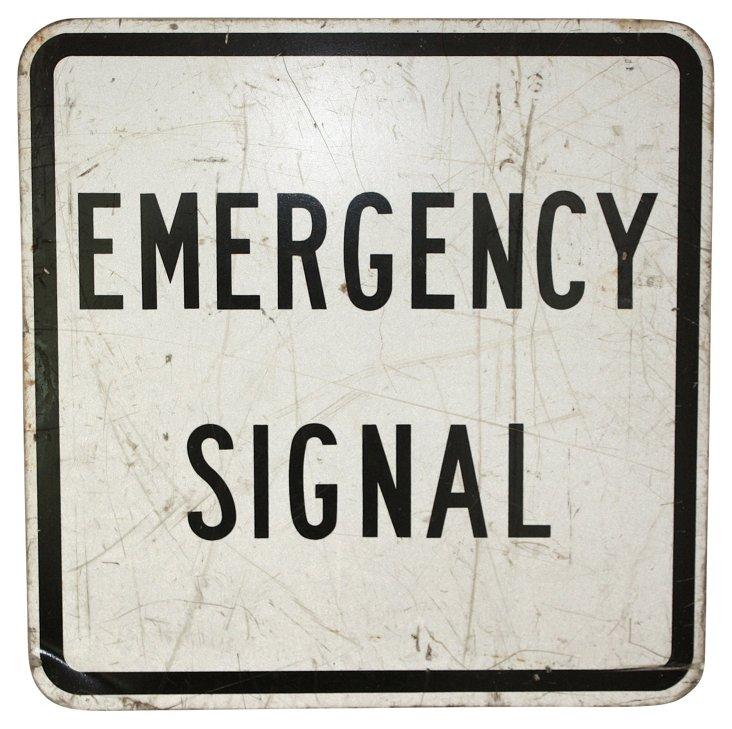 Emergency Signal Sign