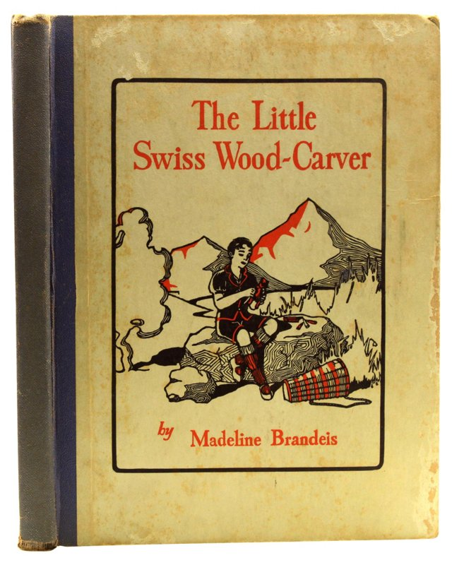 The Little Swiss Wood-Carver, 1st Ed