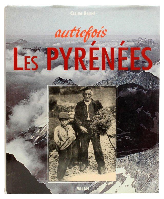 Autrefois Les Pyrénées